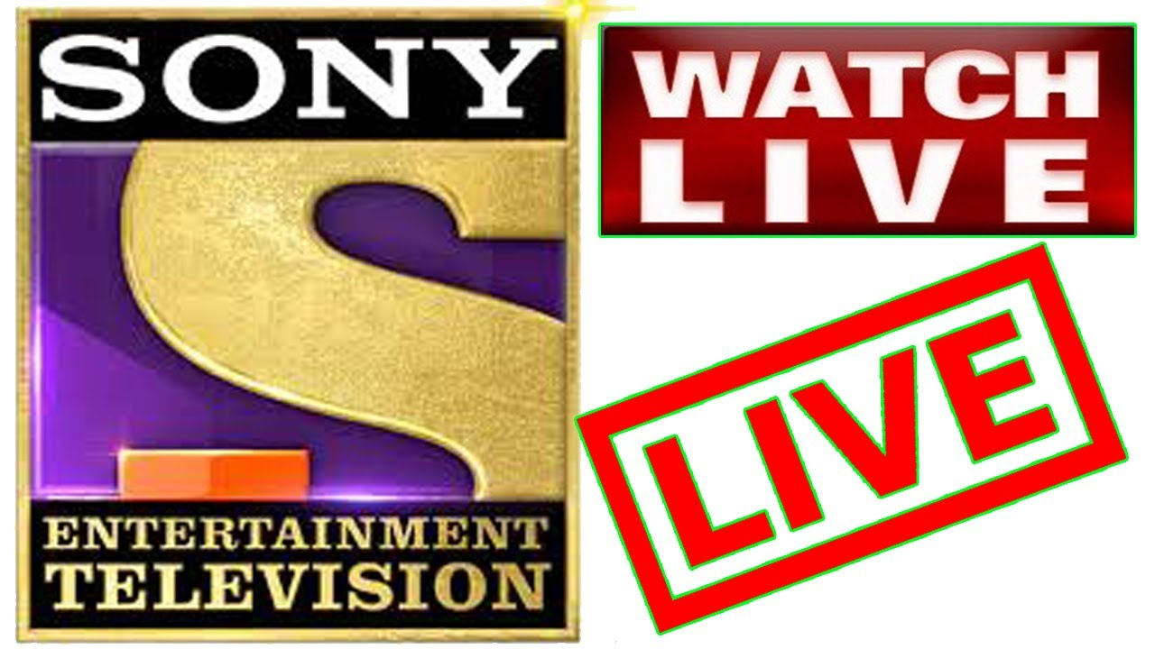 Sony Entertainment Channel Live Set India Live Sony Tv Watch Live Set Live Youtube