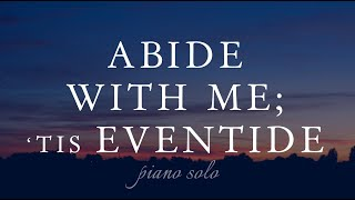 Abide With Me 'Tis Eventide - Piano Solo - Rebecca Belliston