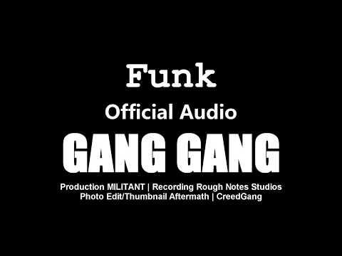 Funk - GANG GANG 2 (Official Audio)