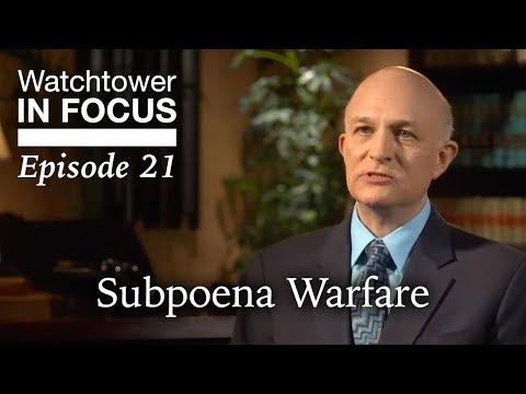 Subpoena Warfare - Episode 21 - Watchtower In Focus