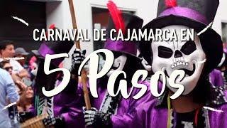 Buen Viaje a Cajamarca - 5 pasos para descubrir la fiesta, diversión y cultura cajamarquina