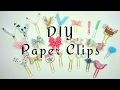 DIY Paper Clips / Cute Planner Accessories