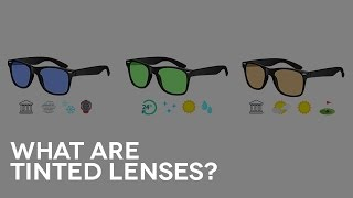 What are tinted lenses? | Q&A # 9
