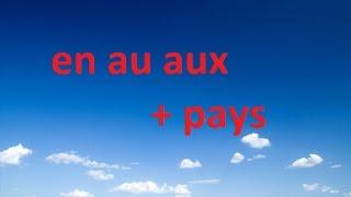 Easy Grammar French #2 - Préposition En - Au – Aux + Pays