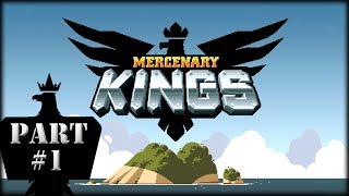 Mercenary Kings - Part 1 - Tango Yankee!
