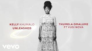 Kelly Khumalo - Thumela Omalume (Audio) ft. Vusi Nova