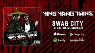 Ying Yang Twins - Swag City (Feat. Da Musicianz)