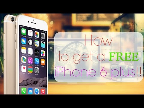 How To Get A Free iPhone 6 Plus!!! - YouTube