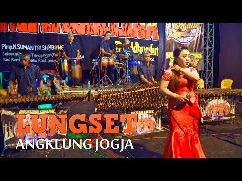 LUNGSET - Angklung Malioboro CAREHAL Live di Lamongan Jawa Timur feat Thata Angelina