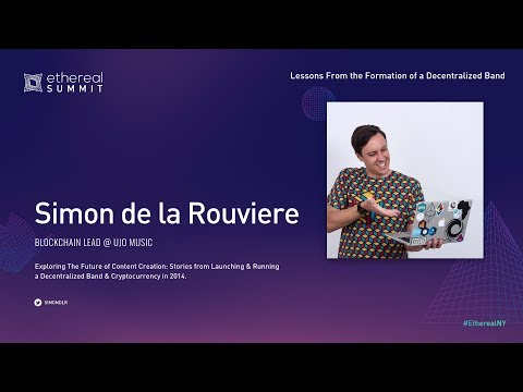 SIMON DE LA ROUVIÈRE - Lessons From The Formation Of A Decentralized Band