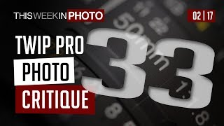 TWiP PRO Photo Critique 33