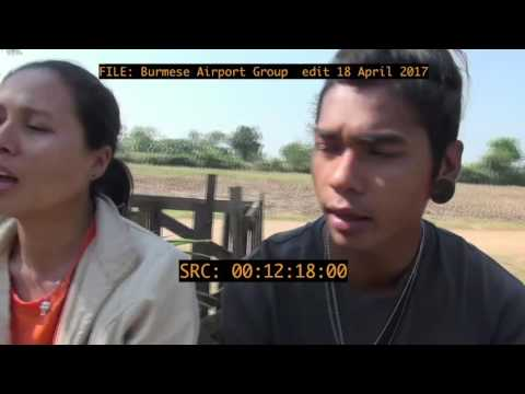 BURMESE GROUP AIRPORT edit 18 April 2017 mp4 2