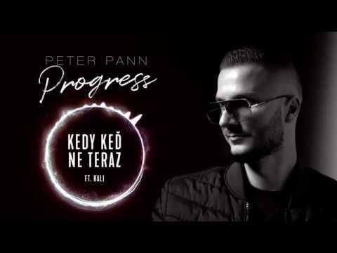 Peter Pann - KEDY KEĎ NE TERAZ (ft.KALI)