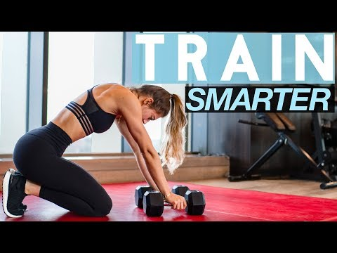 HOW TO WORKOUT SMARTER FOR BETTER RESULTS
