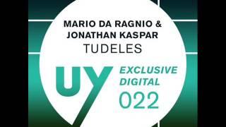 Mario da Ragnio & Jonathan Kaspar - Tudeles (Original Mix)