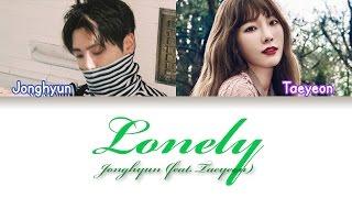 Jonghyun - Lonely (Feat. Taeyeon) (Lyrics {Hangul/Romanization/PT-BR})