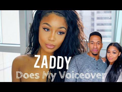 Zaddyyy Does My Voiceover!
