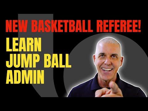 New Officials Series: Jump Ball Administration Mechanics