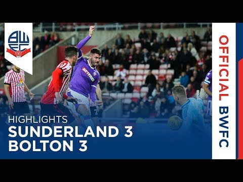 HIGHLIGHTS   Sunderland 3-3 Bolton Wanderers