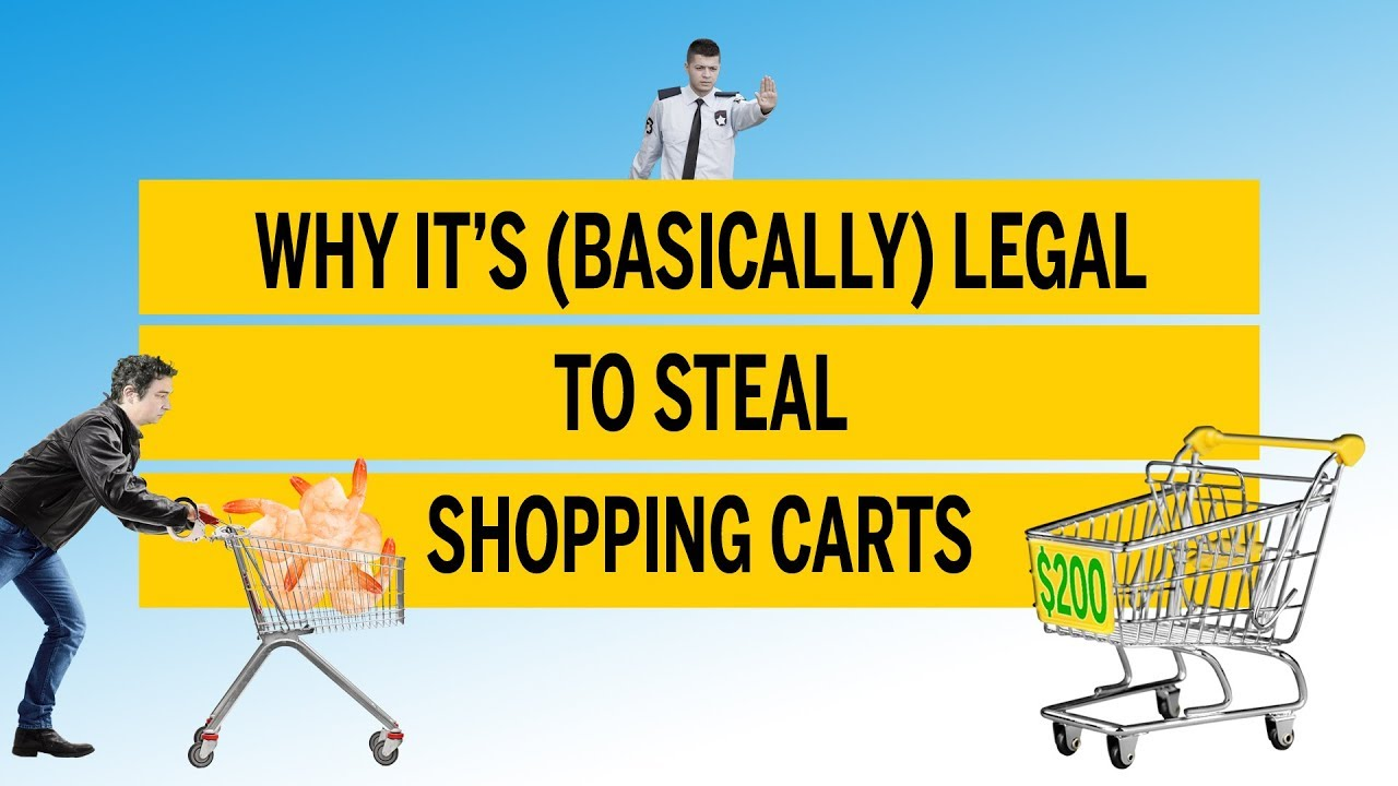 Why it's (basically) legal to steal shopping carts | The