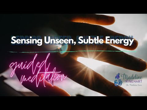 Guided Meditation – Ep. 10: Visualizing & Manipulating Energy