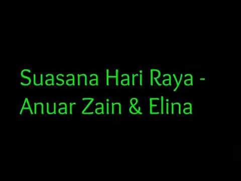 Suasana Hari Raya - Anuar Zain & Elina (LIRIK)