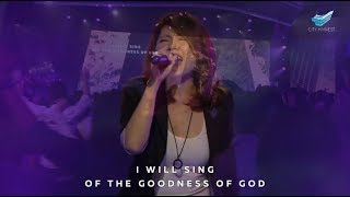 Goodness Of God // Annabel Soh @ City Harvest Church
