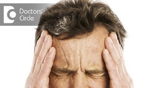 What causes head spinning, blurred vision, and its management? - Dr. Satish Babu K