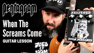 pentagram guitar lesson w/ tab - when the screams come - d standard tuning