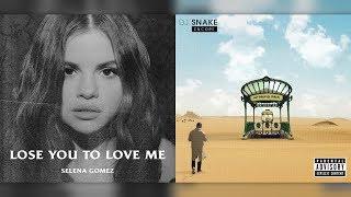 Let Me Lose You To Love Me (Mashup) Selena Gomez & DJ Snake Ft.  Justin Bieber (Original)