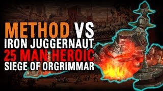 Method vs Iron Juggernaut (25 Heroic)