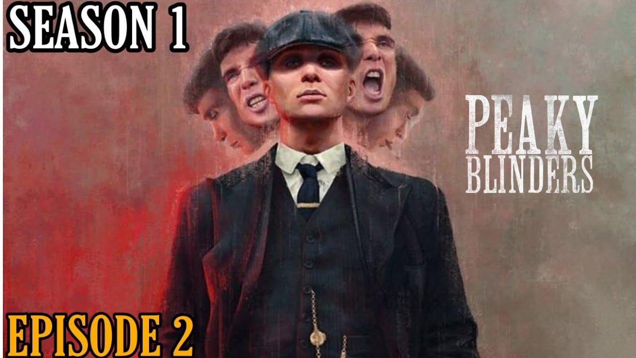 Download PEAKY BLINDERS SEASON 1 | EPISODE 2 | EXPLAINED IN TAMIL