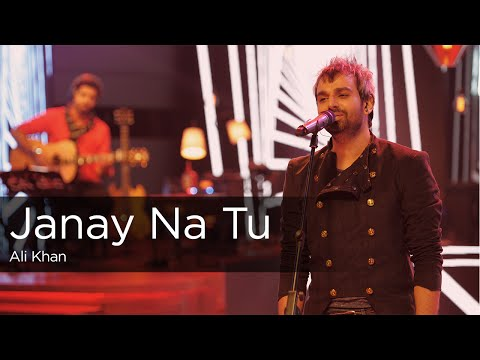 Janay Na Tu, Ali Khan, Episode 1, Coke Studio Season 9