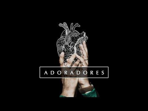 ADORADORES - 7 de 7 - Culto de Louvor e Adoração
