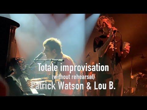 Patrick Watson Et Lou B  2020 Improvisation Just émotions