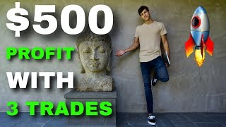 $500 PROFIT WITH 3 DAY TRADES | EXPLAINED