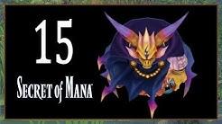 Secret of Mana (Remake, deutsch) 15 Die letzten Orbs der Mana Festung (Lets Play, PS4, 1080p)
