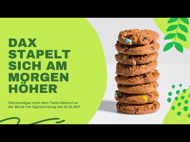 DAX-Morgenanalyse für Dienstag den 26.10.2021 direkt zum Ausbruch aus der Konsolidierungswoche DAX40