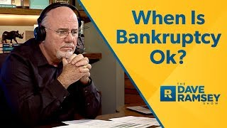 When Should I File Bankruptcy? - Dave Ramsey Rant