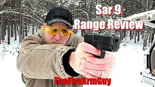Sar 9 Range Review - TheFireArmGuy
