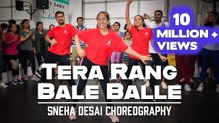 Tera Rang Balle Balle | Bollywood Fusion Dance | Sneha Desai Choreography