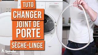 Comment changer le joint de porte d'un sèche linge