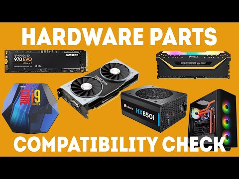 How To Make Sure All Your Computer Hardware Parts Are Compatible [Simple]