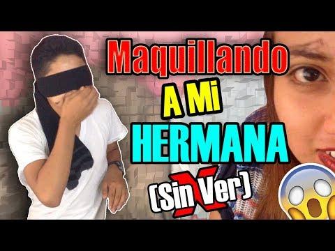 Maquillando A Mi Hermana Con Los Ojos Cerrados 😱 (FINAL INESPERADO) | Hello Men Ft. Ailyn Lopez