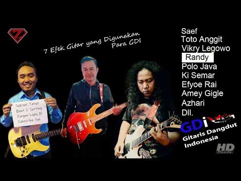 Efek Gitar yang Digunakan Para Master GDI || the Effect to Use by Guitarist Dangdut Indonesian