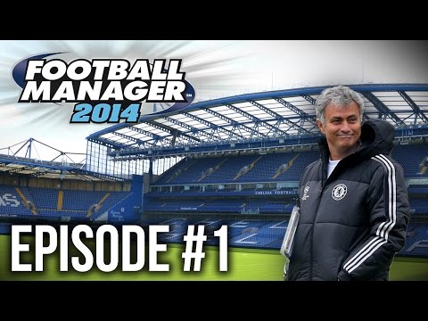 Football Manager 14: Chelsea FC #1 - A FRESH START!