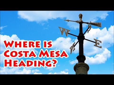 Where is Costa Mesa Heading?