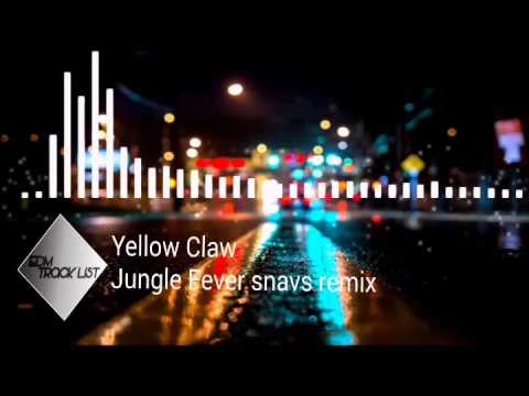 Track yellow claw - jungle fever snavs remix