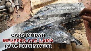 Cara Mudah Melepaskan Cat Lama Pada Bodi Motor & Trik Pengecatan