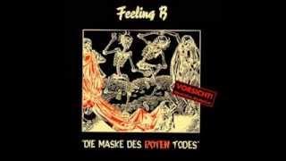 03-Die maske des roten todes - Feeling B (Full Album)